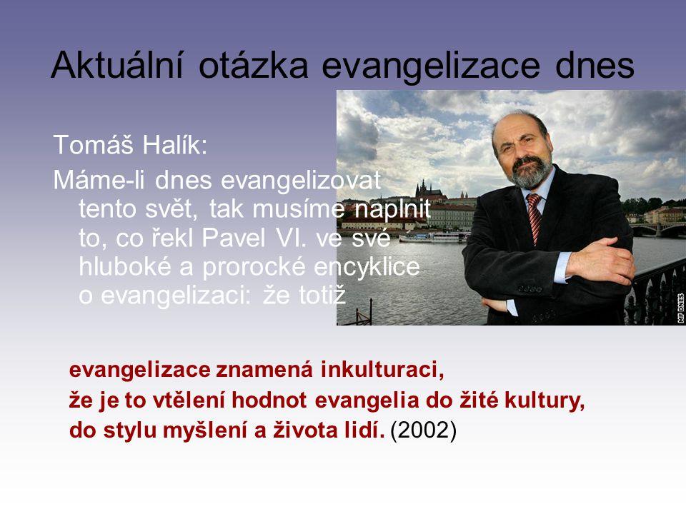 Aktuální otázka evangelizace dnes