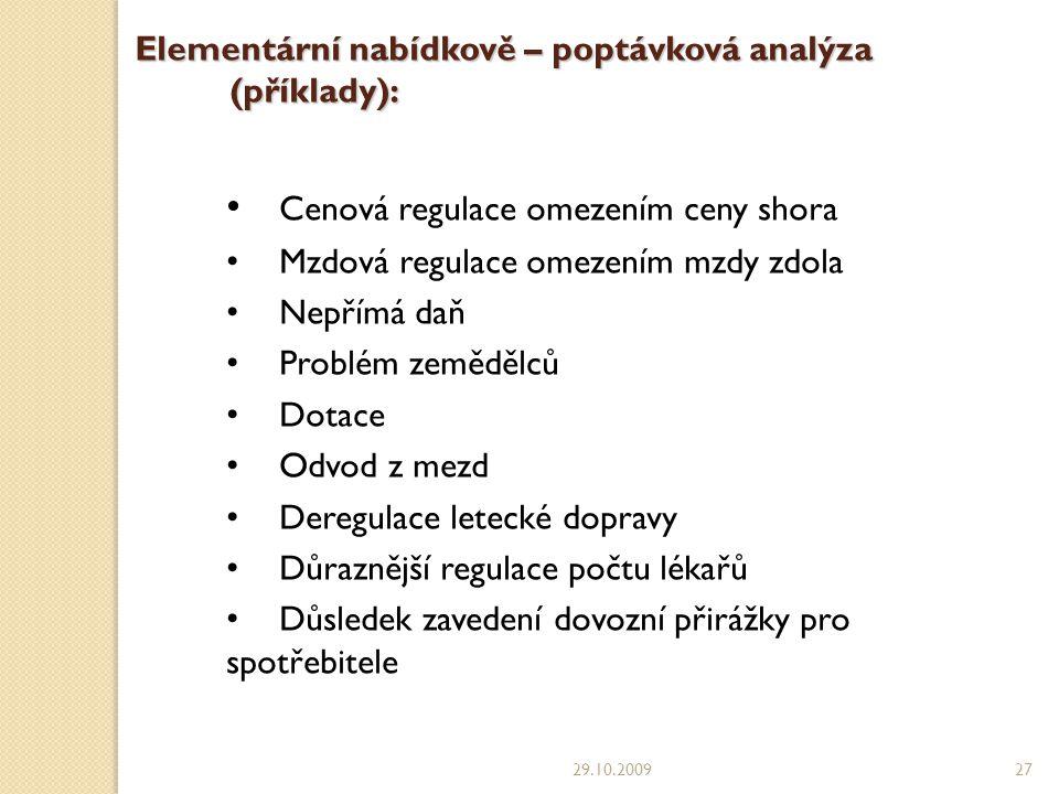 Elementární nabídkově – poptávková analýza (příklady):