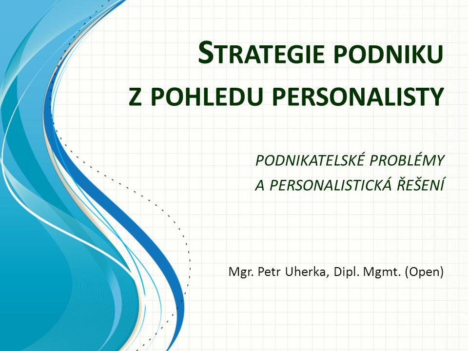 Mgr. Petr Uherka, Dipl. Mgmt. (Open)