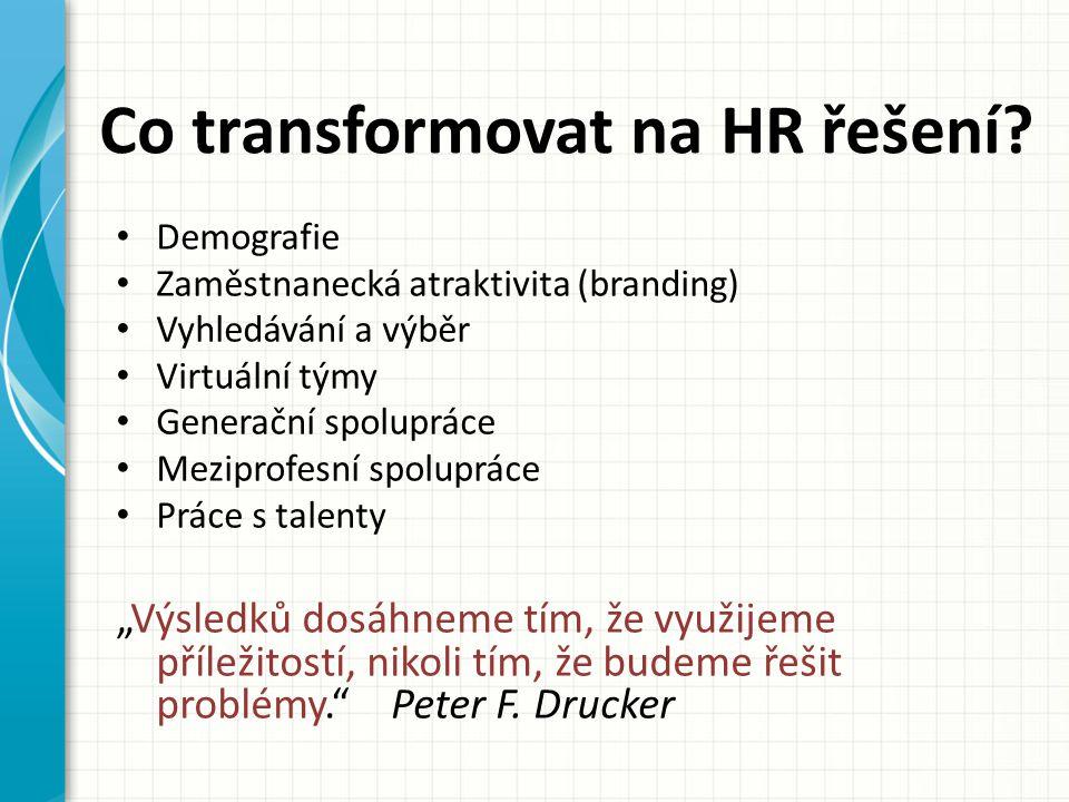 Co transformovat na HR řešení