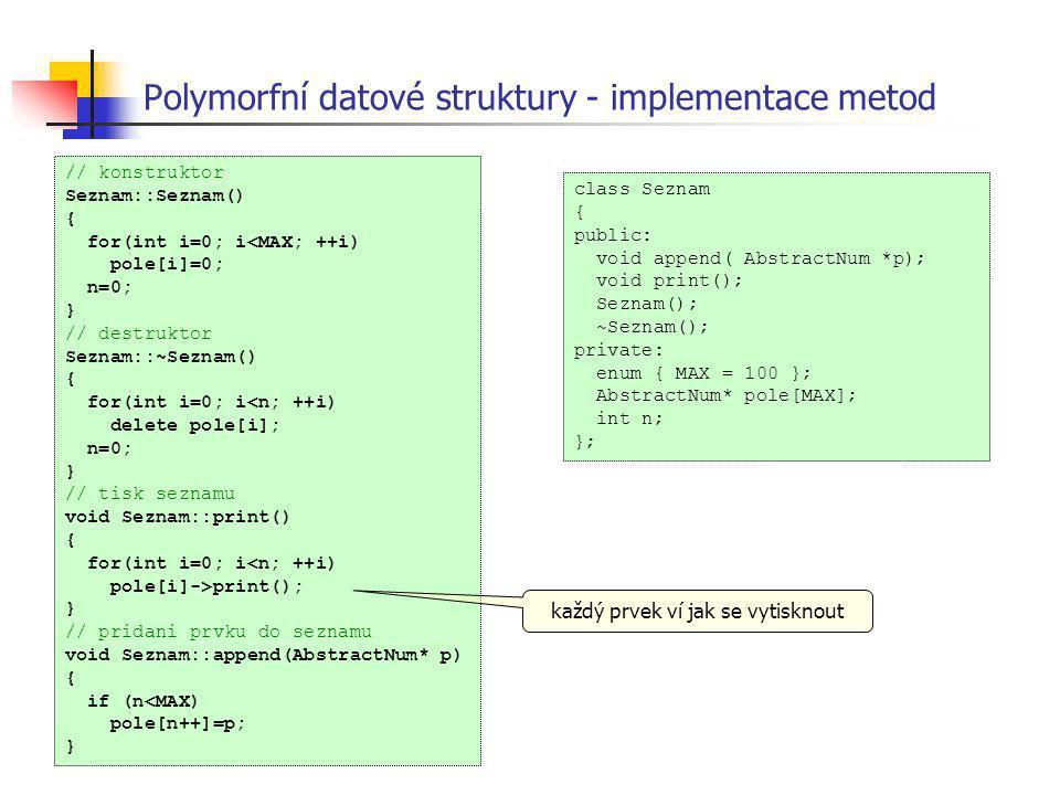 Polymorfní datové struktury - implementace metod