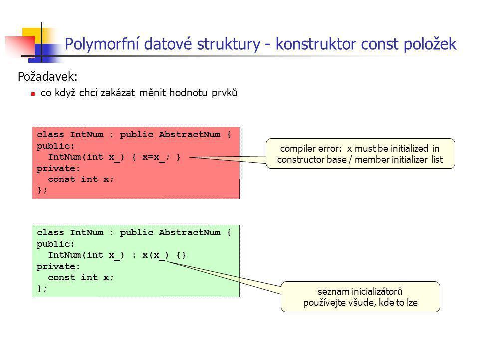 Polymorfní datové struktury - konstruktor const položek