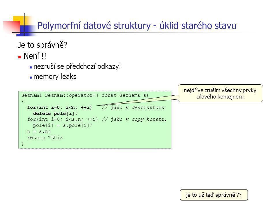 Polymorfní datové struktury - úklid starého stavu