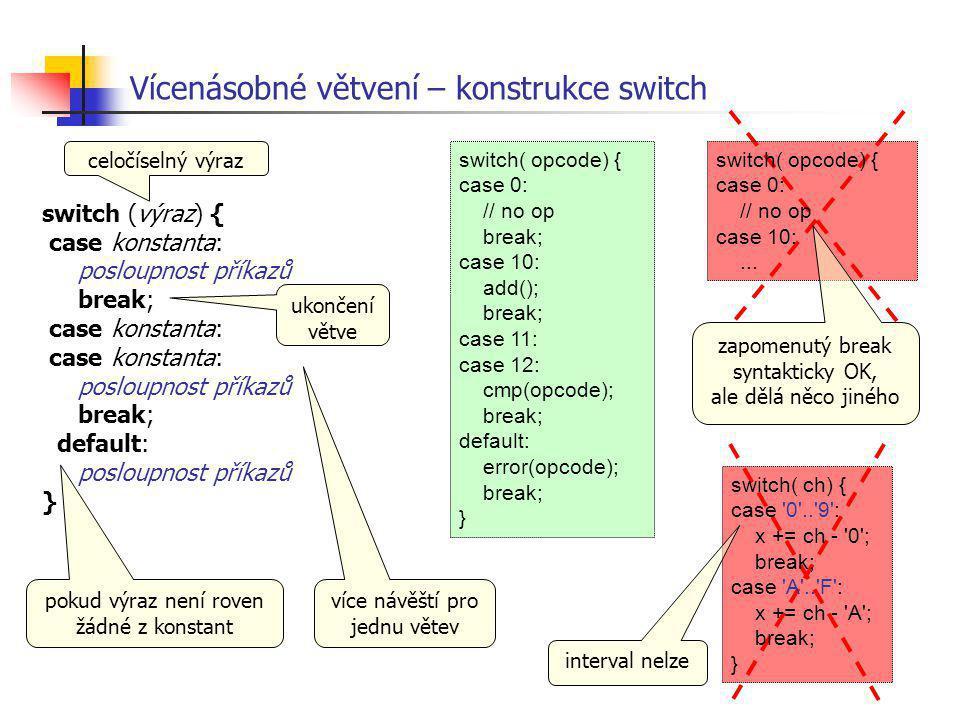 Vícenásobné větvení – konstrukce switch