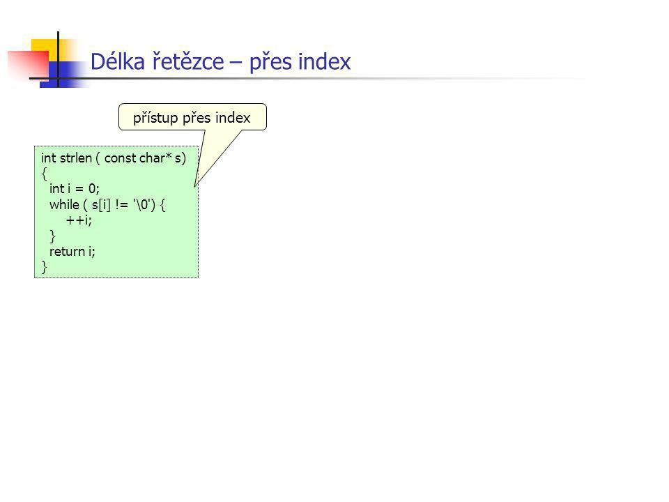 Délka řetězce – přes index