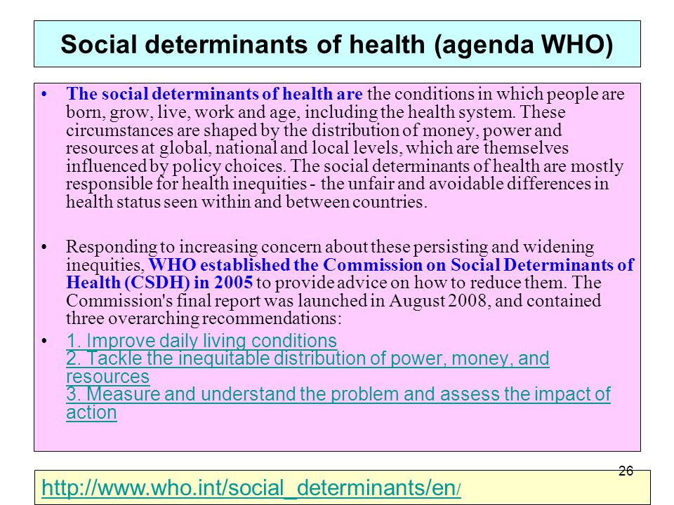 Social determinants of health (agenda WHO)
