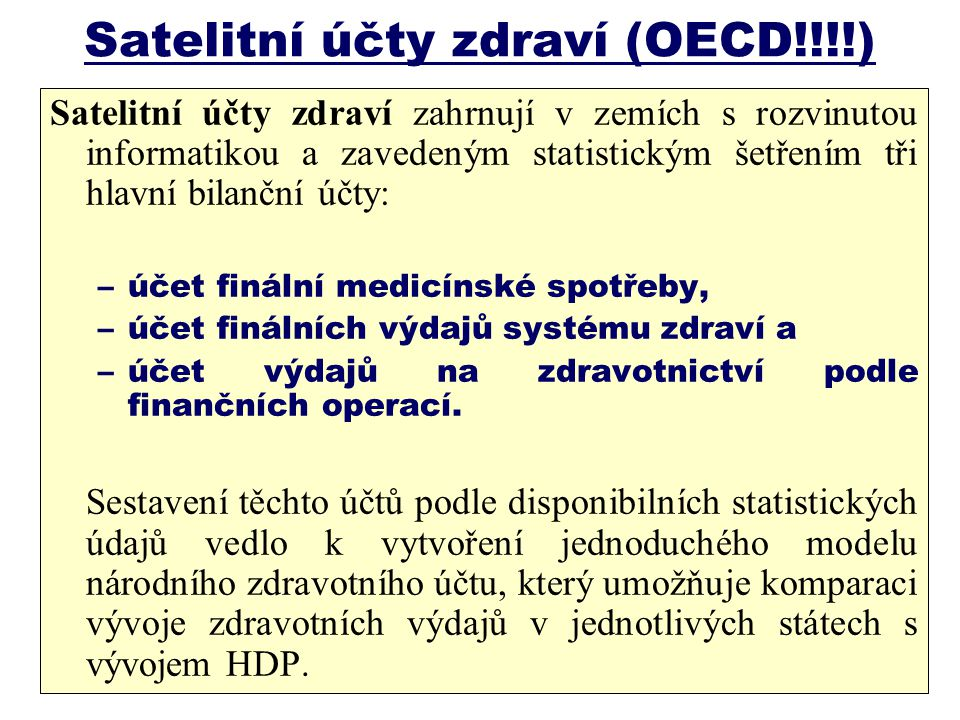 Satelitní účty zdraví (OECD!!!!)