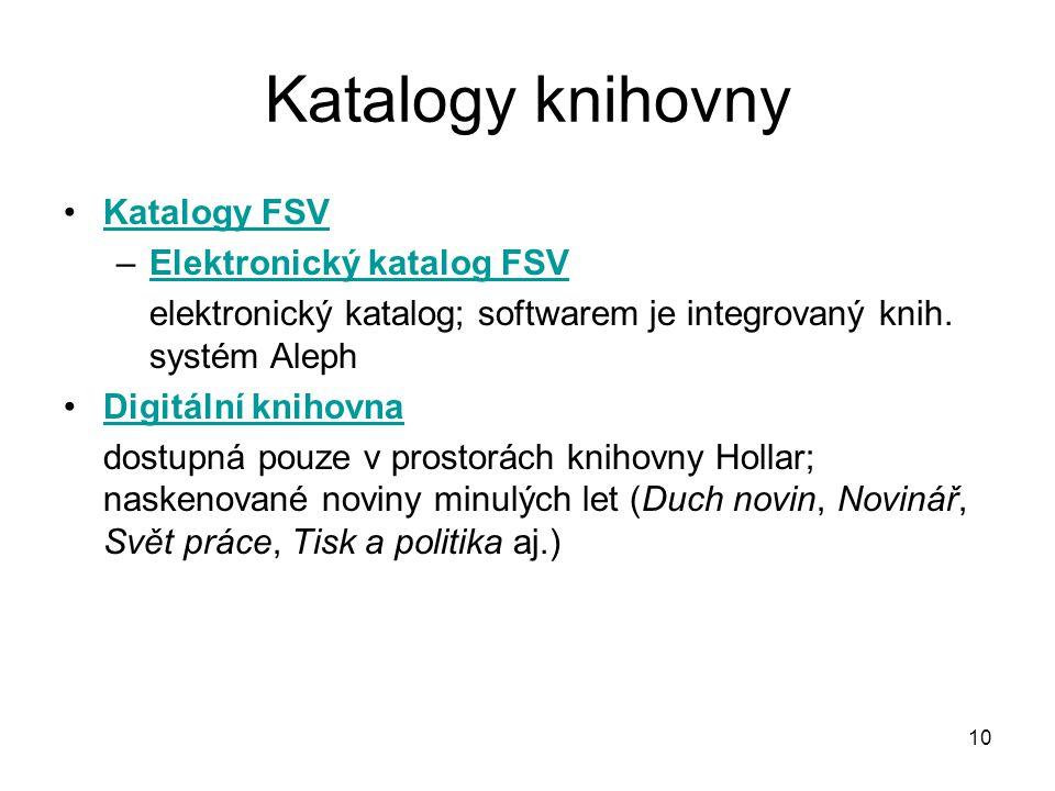 Katalogy knihovny Katalogy FSV Elektronický katalog FSV