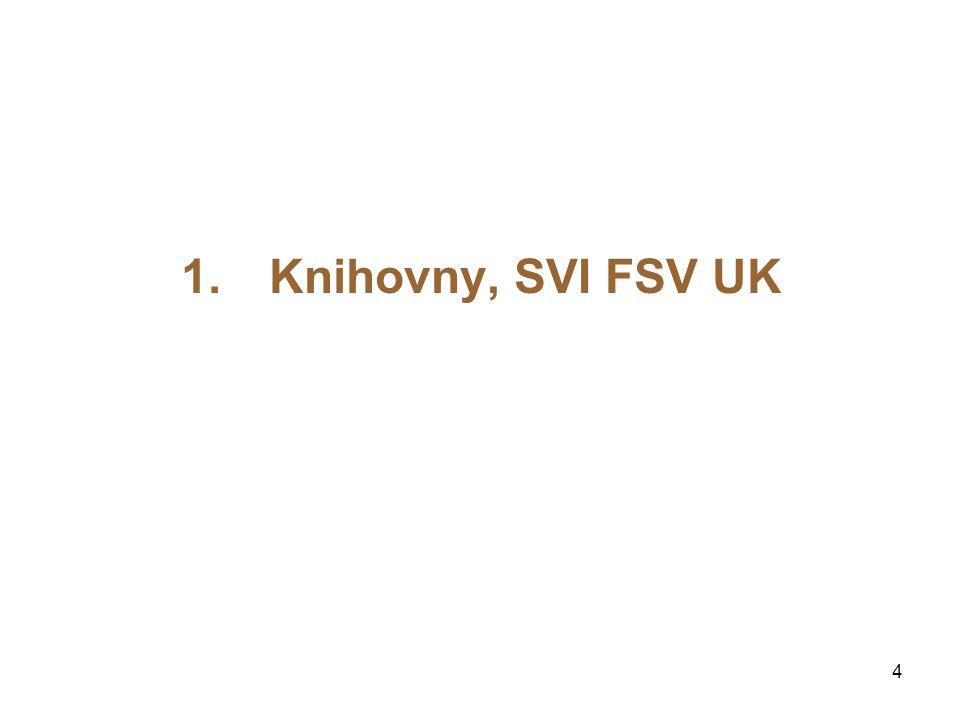 Knihovny, SVI FSV UK