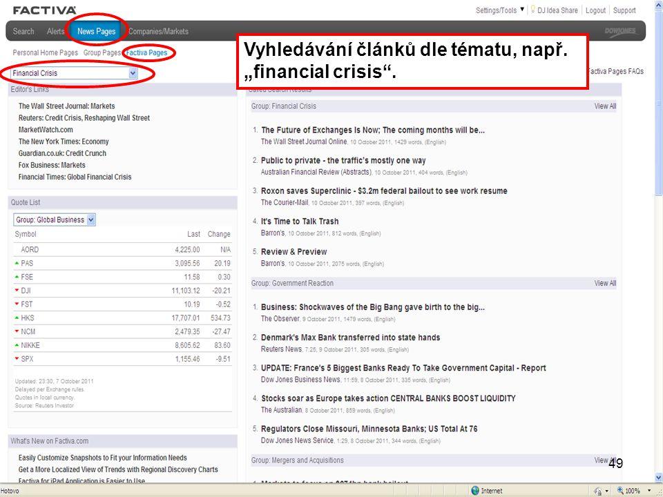 """Vyhledávání článků dle tématu, např. """"financial crisis ."""