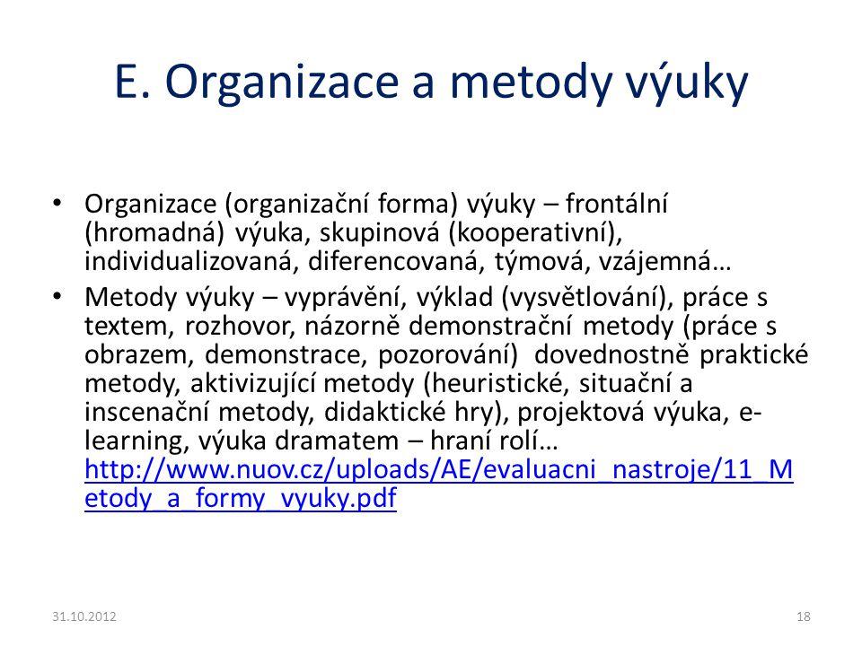 E. Organizace a metody výuky