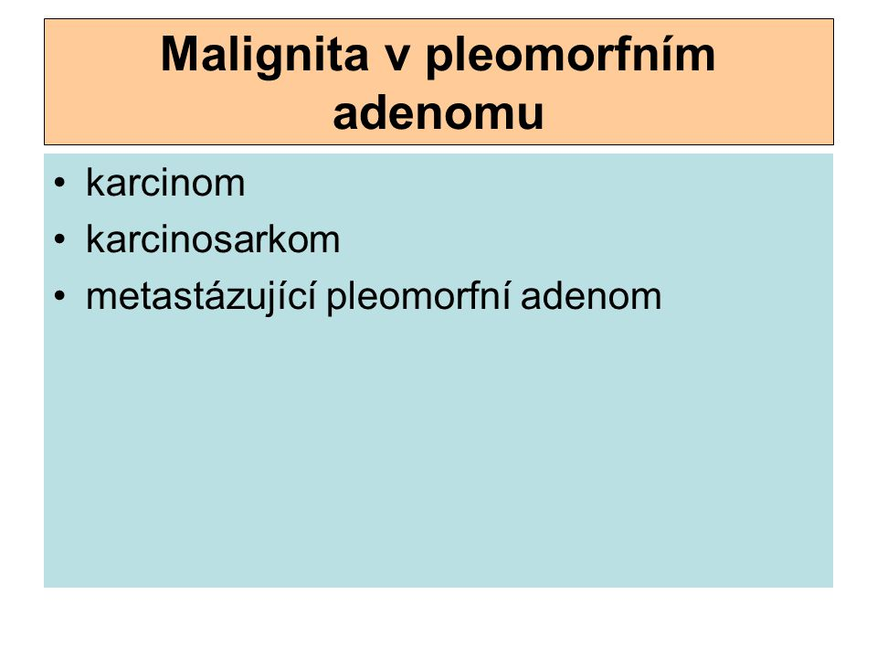 Malignita v pleomorfním adenomu