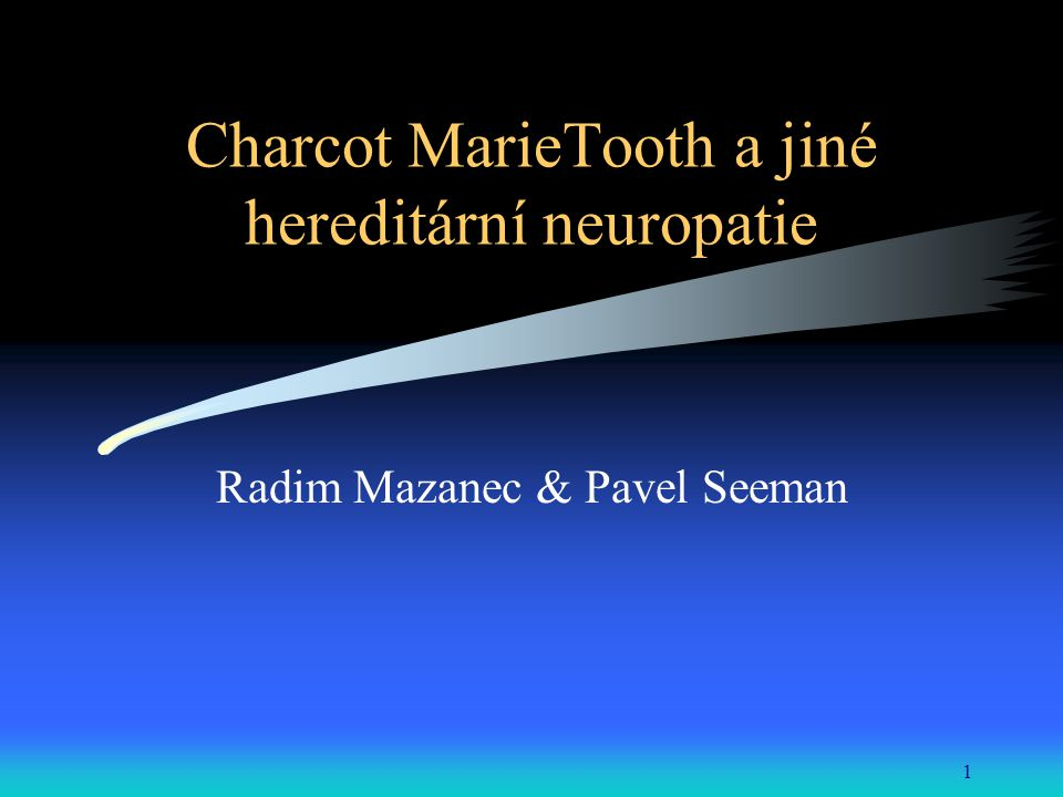 Charcot MarieTooth a jiné hereditární neuropatie