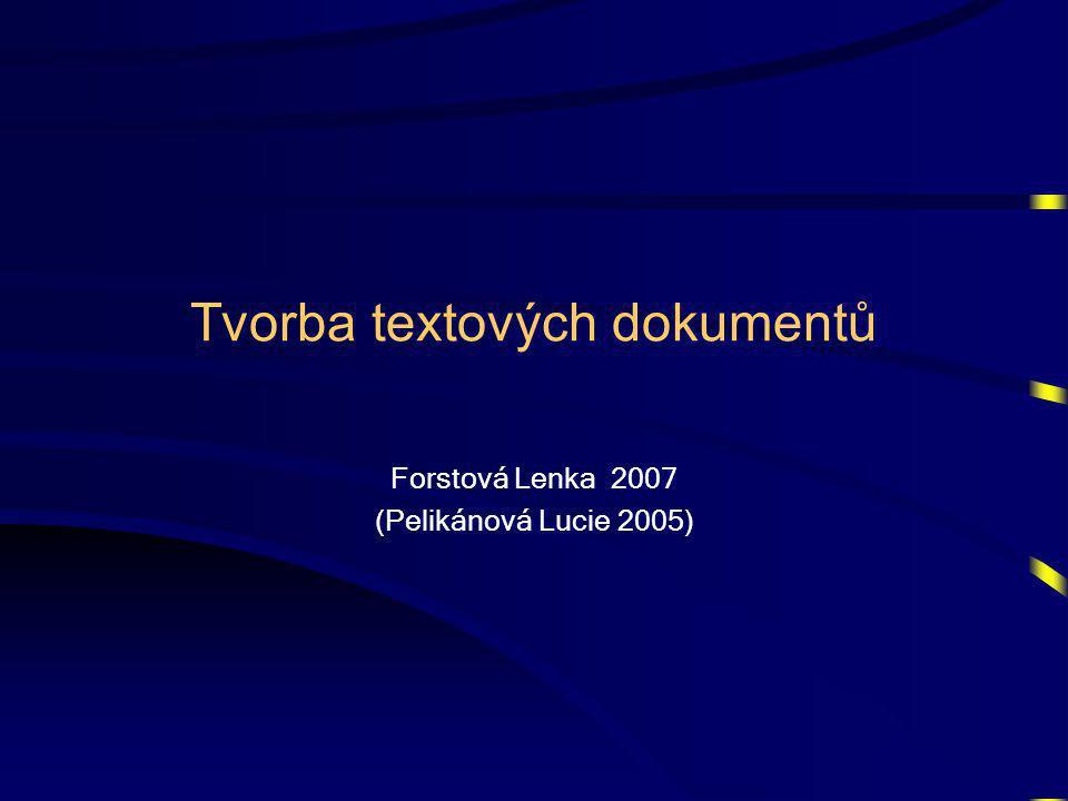 Tvorba textových dokumentů