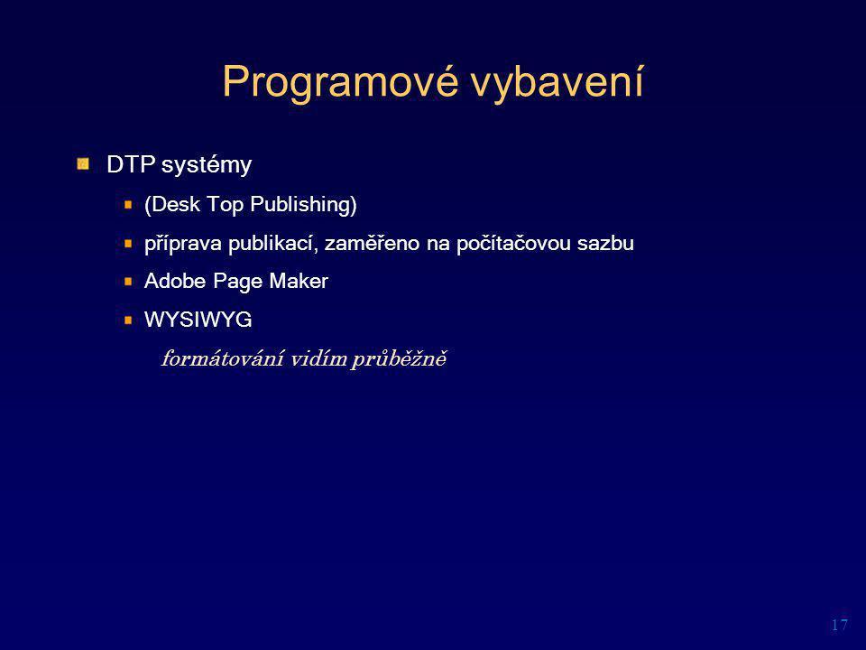 Programové vybavení DTP systémy (Desk Top Publishing)