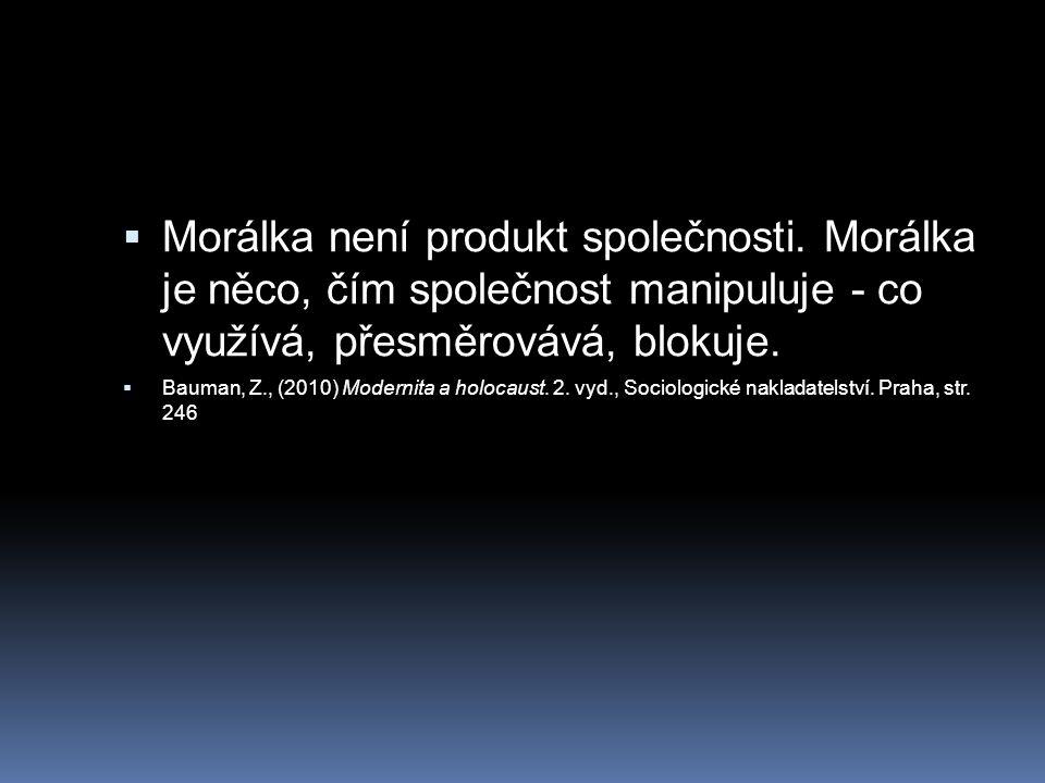Morálka není produkt společnosti