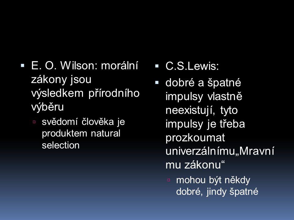 E. O. Wilson: morální zákony jsou výsledkem přírodního výběru