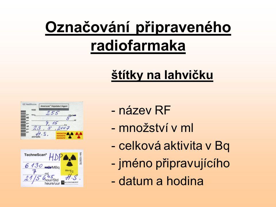 Označování připraveného radiofarmaka