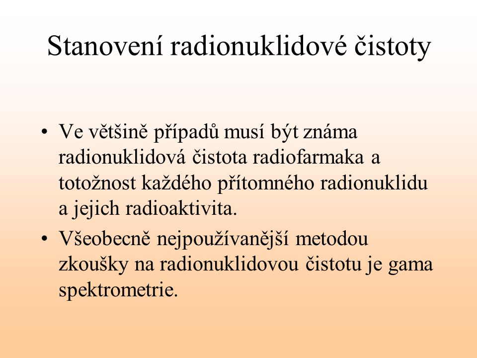 Stanovení radionuklidové čistoty