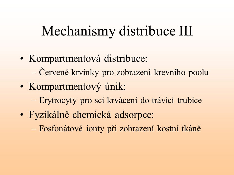 Mechanismy distribuce III