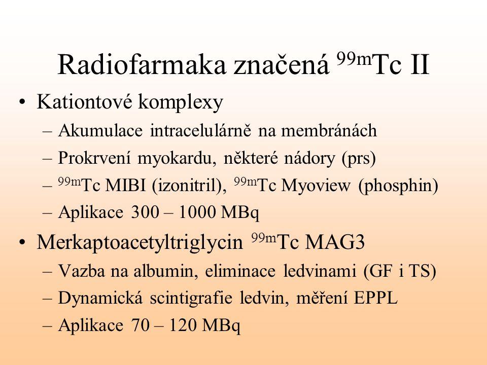 Radiofarmaka značená 99mTc II