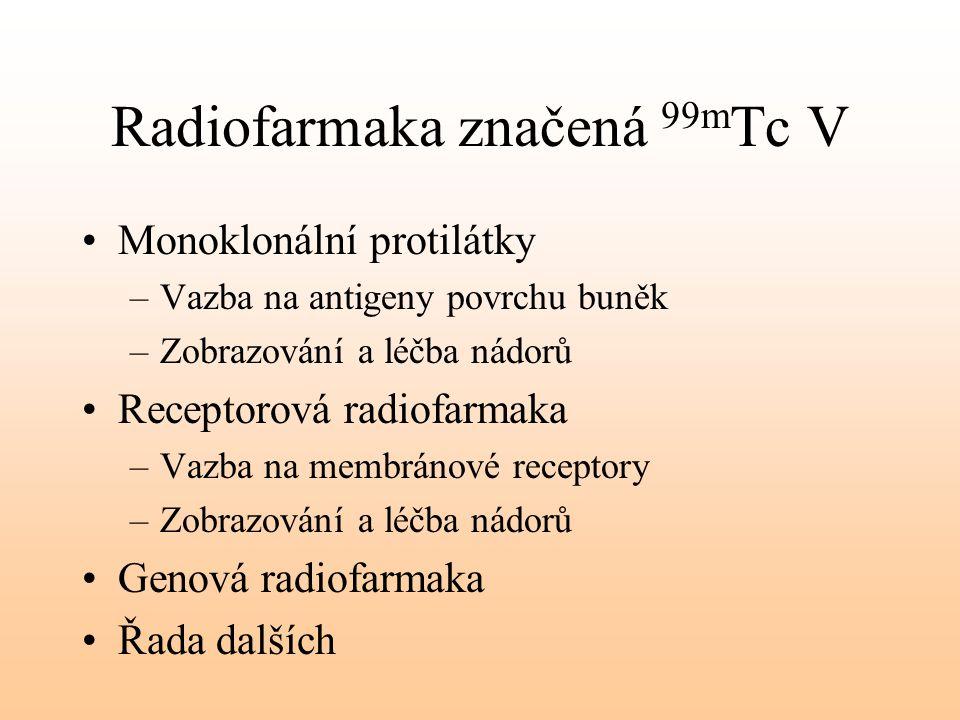 Radiofarmaka značená 99mTc V