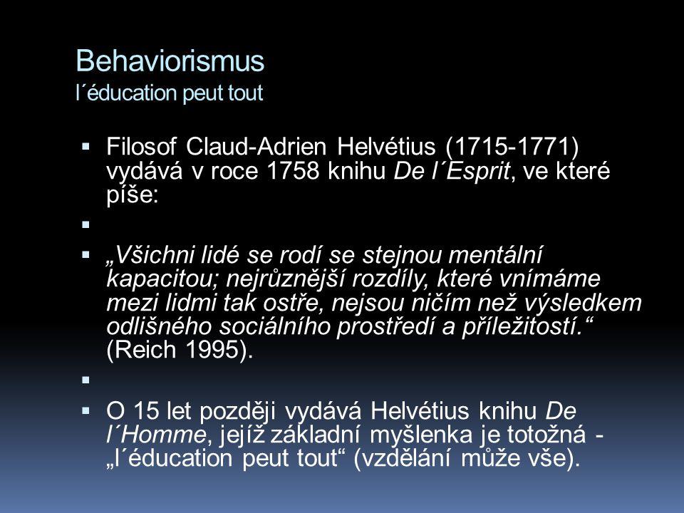 Behaviorismus l´éducation peut tout