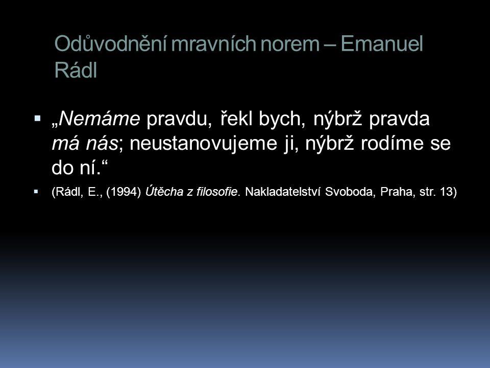 Odůvodnění mravních norem – Emanuel Rádl