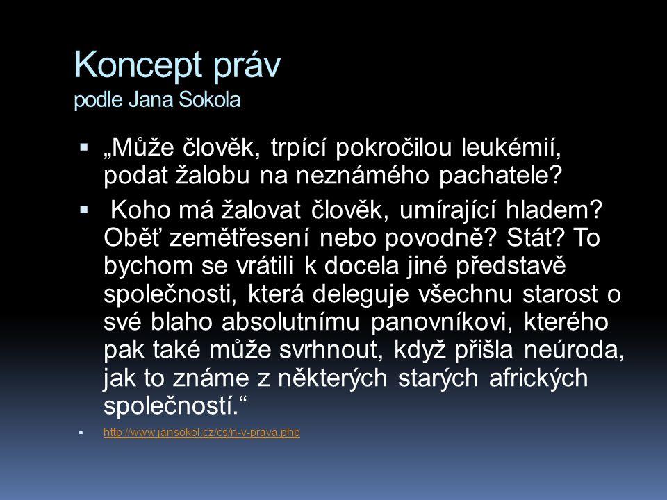 Koncept práv podle Jana Sokola