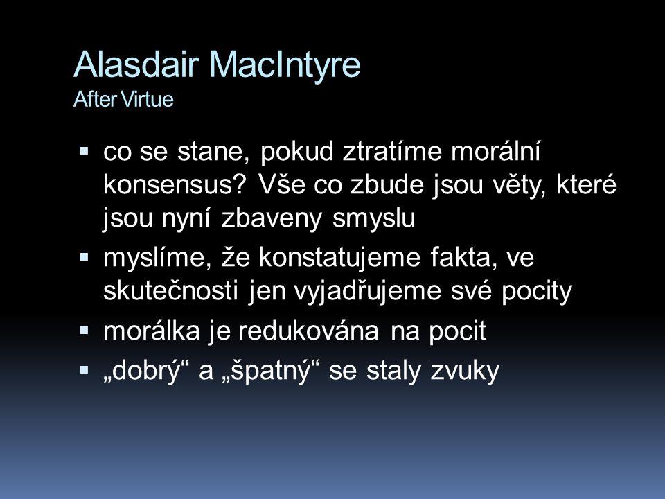 Alasdair MacIntyre After Virtue
