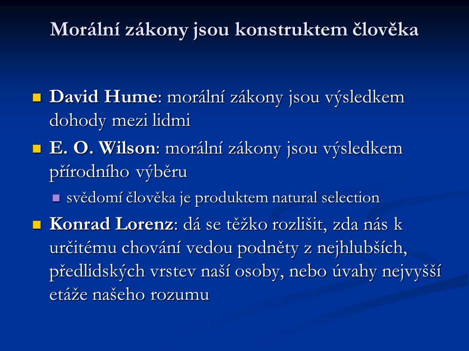 Morální zákony jsou konstruktem člověka