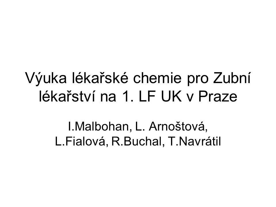 Výuka lékařské chemie pro Zubní lékařství na 1. LF UK v Praze