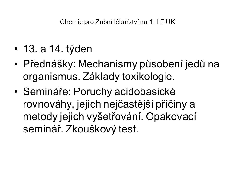 Chemie pro Zubní lékařství na 1. LF UK