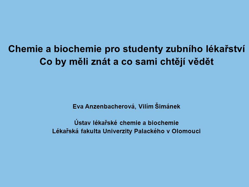 Chemie a biochemie pro studenty zubního lékařství