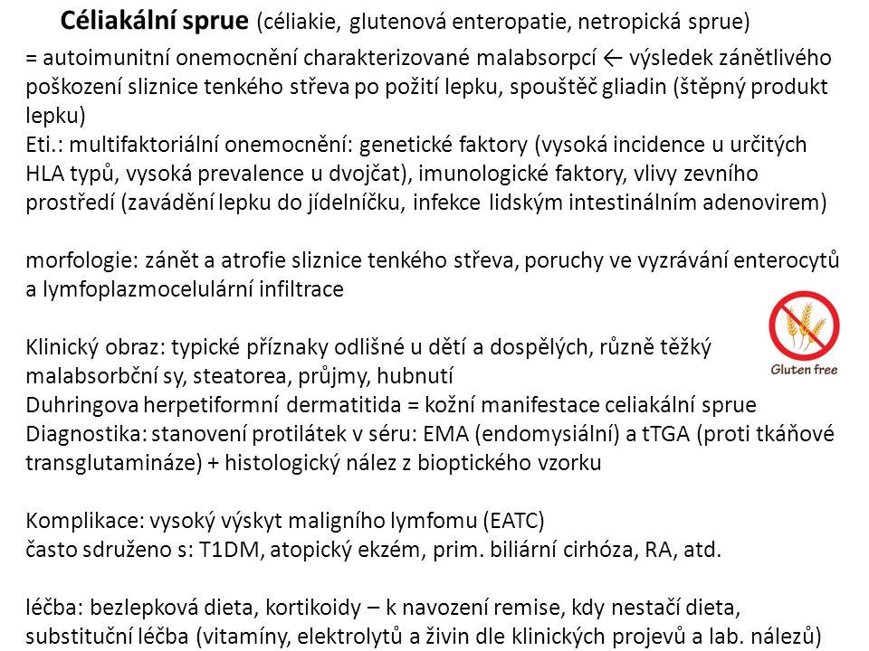 Céliakální sprue (céliakie, glutenová enteropatie, netropická sprue)