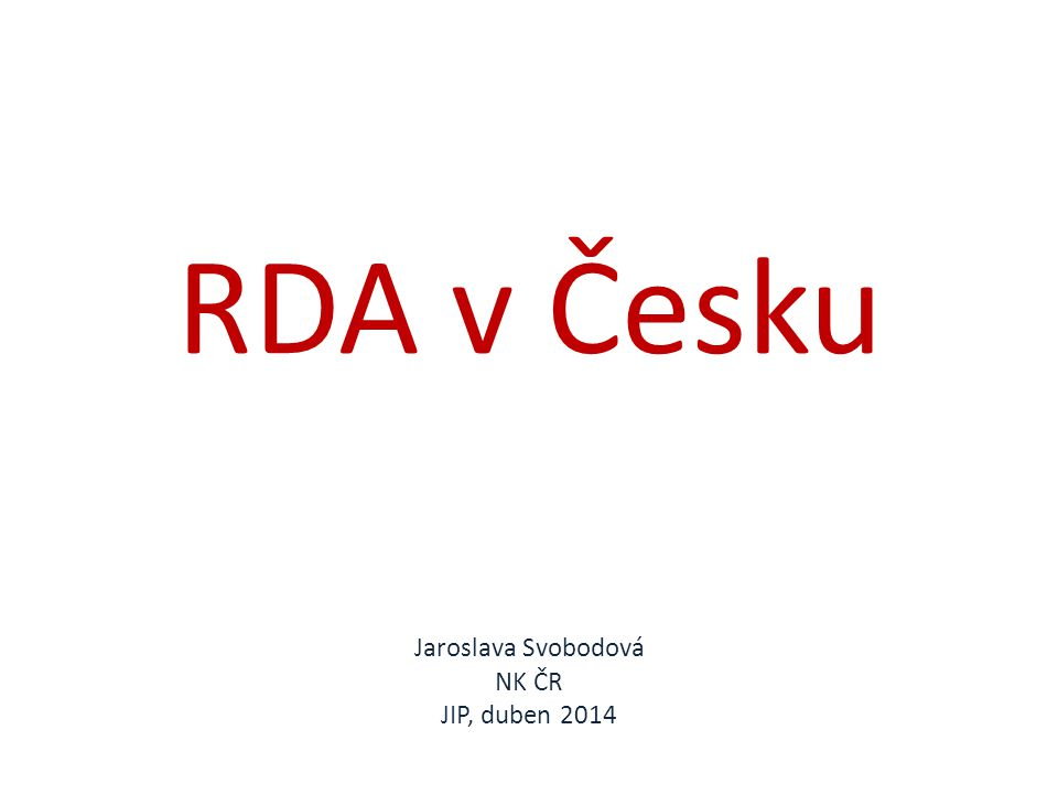 Jaroslava Svobodová NK ČR JIP, duben 2014