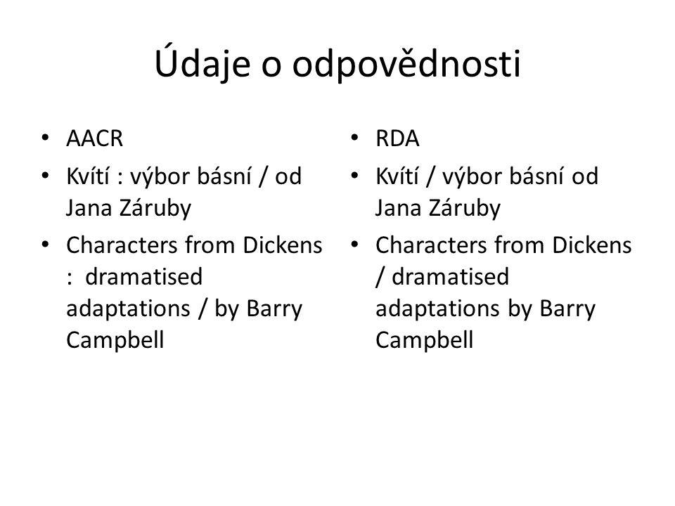 Údaje o odpovědnosti AACR Kvítí : výbor básní / od Jana Záruby