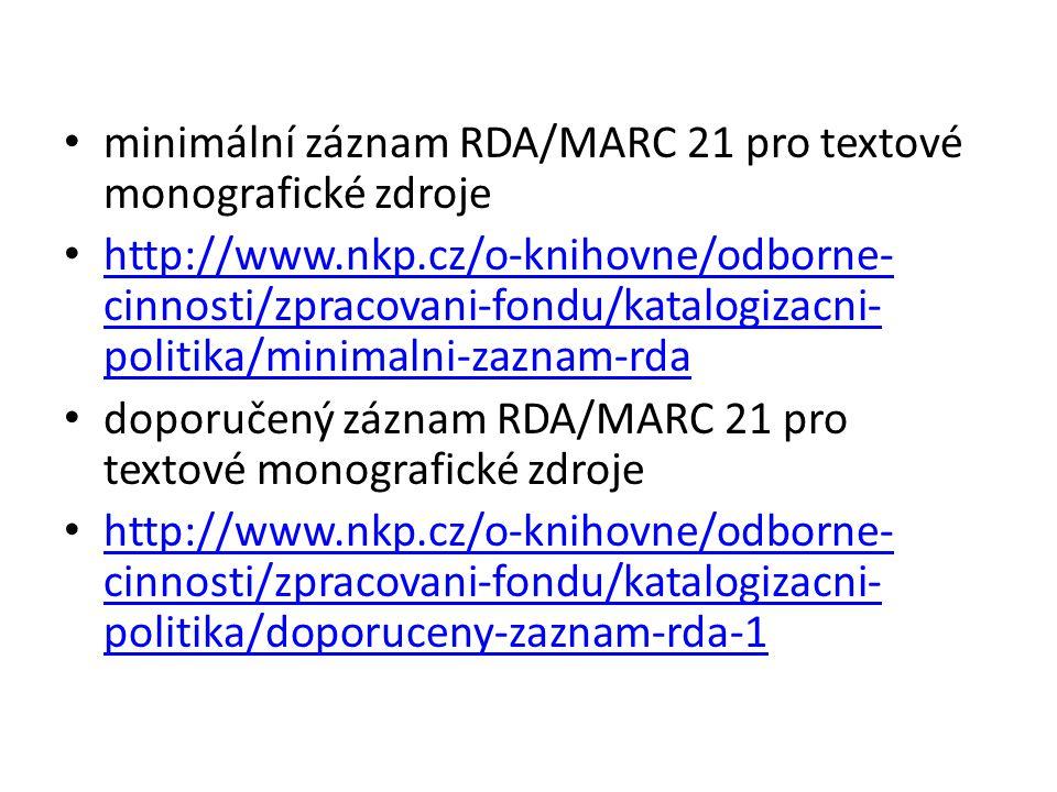 minimální záznam RDA/MARC 21 pro textové monografické zdroje