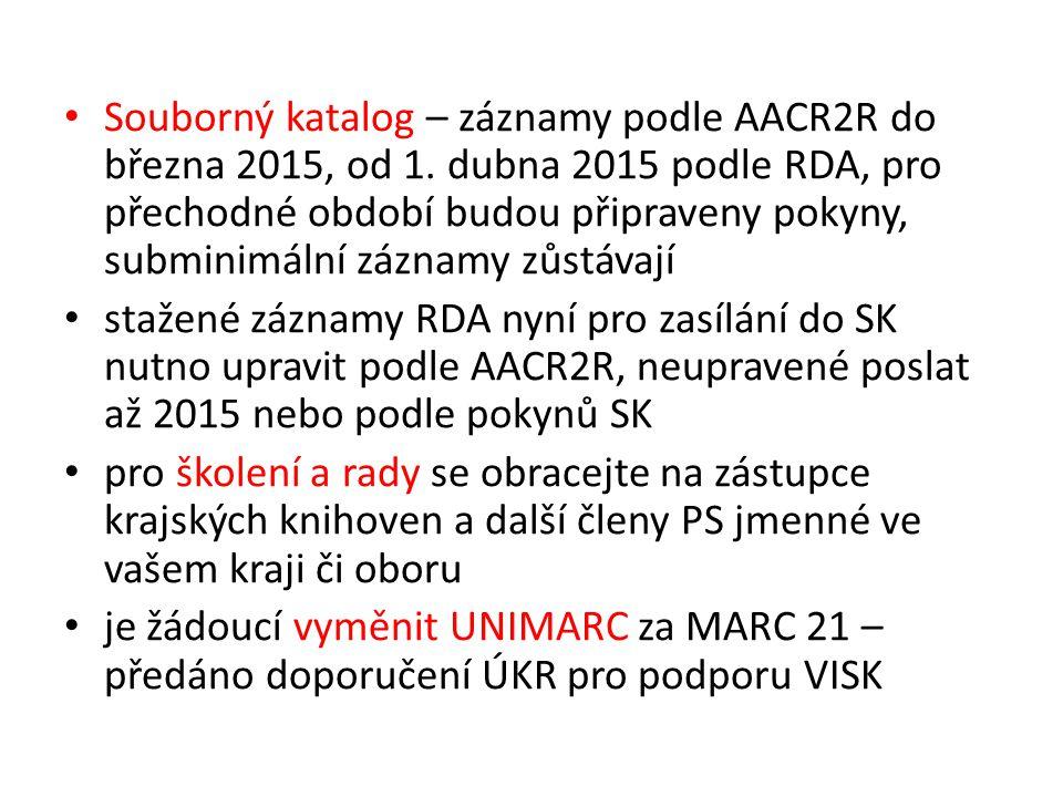 Souborný katalog – záznamy podle AACR2R do března 2015, od 1