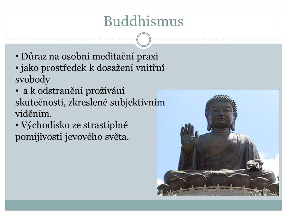 Buddhismus Důraz na osobní meditační praxi
