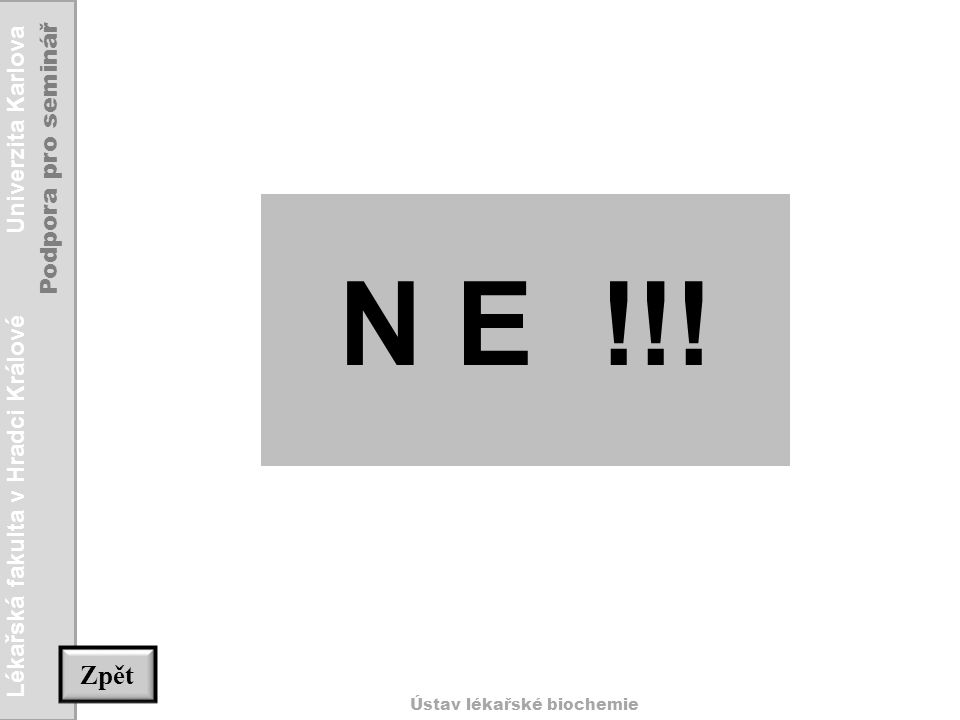 N E !!! Zpět