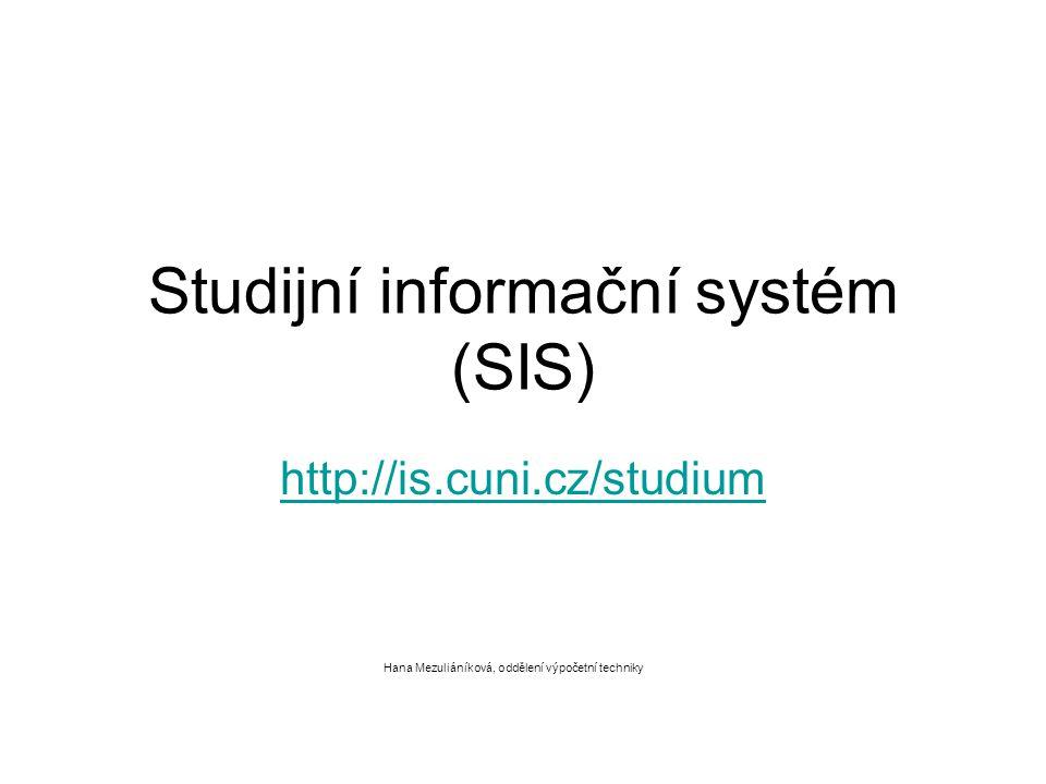 Studijní informační systém (SIS)