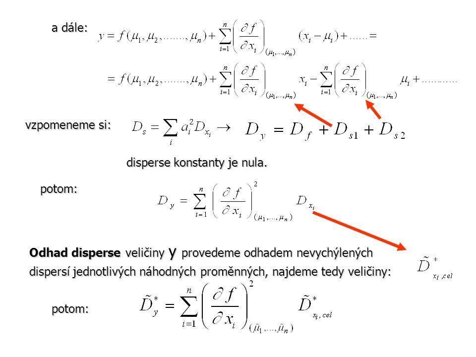 a dále: vzpomeneme si: disperse konstanty je nula. potom: