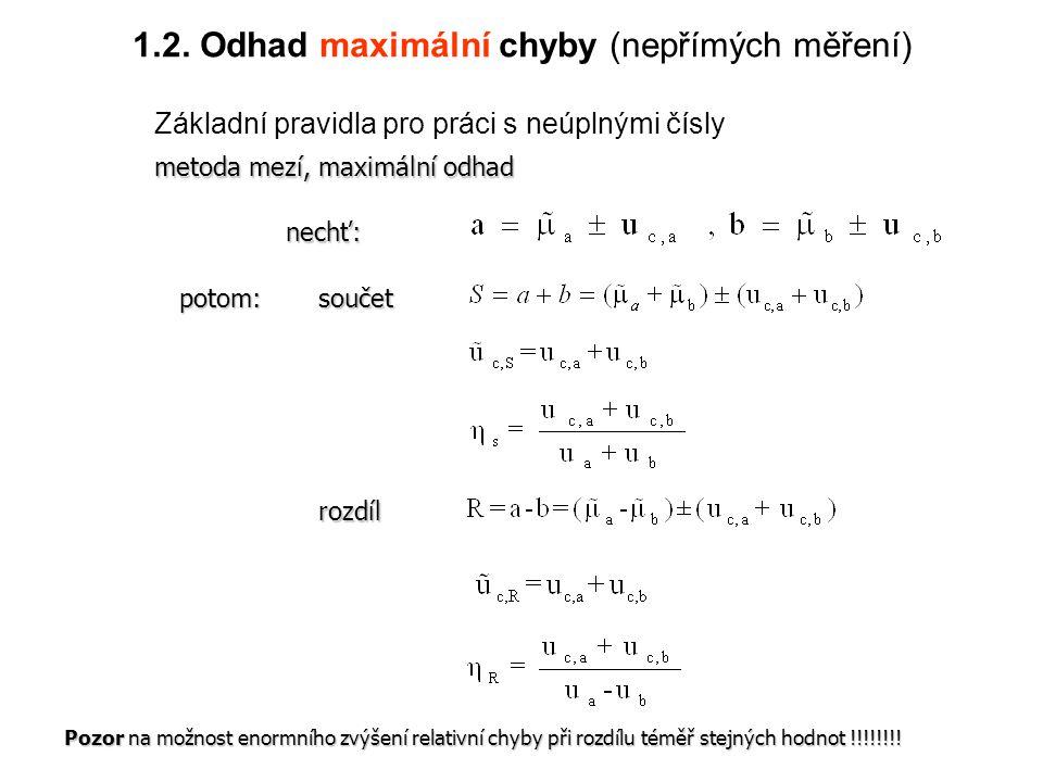1.2. Odhad maximální chyby (nepřímých měření)