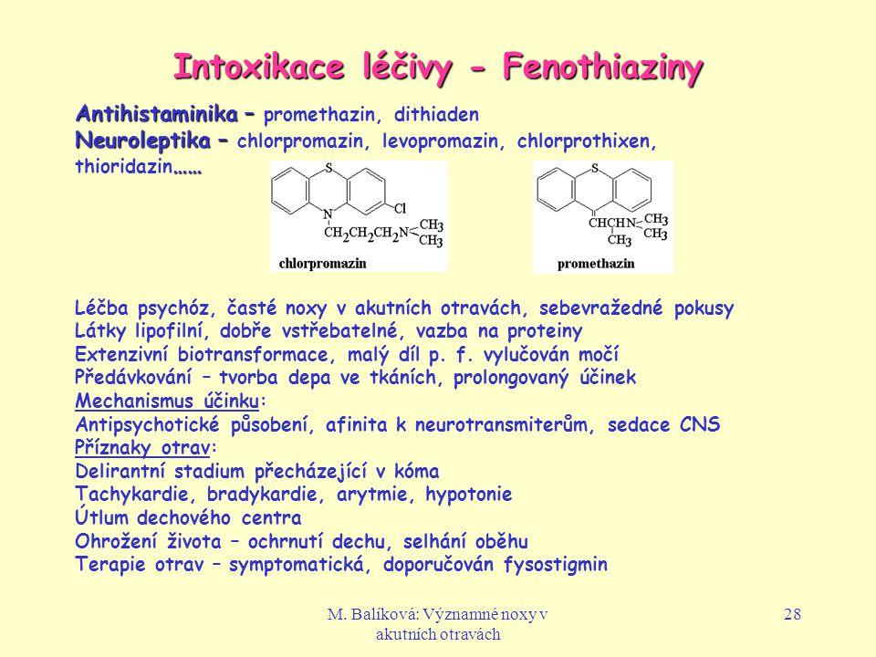 Intoxikace léčivy - Fenothiaziny