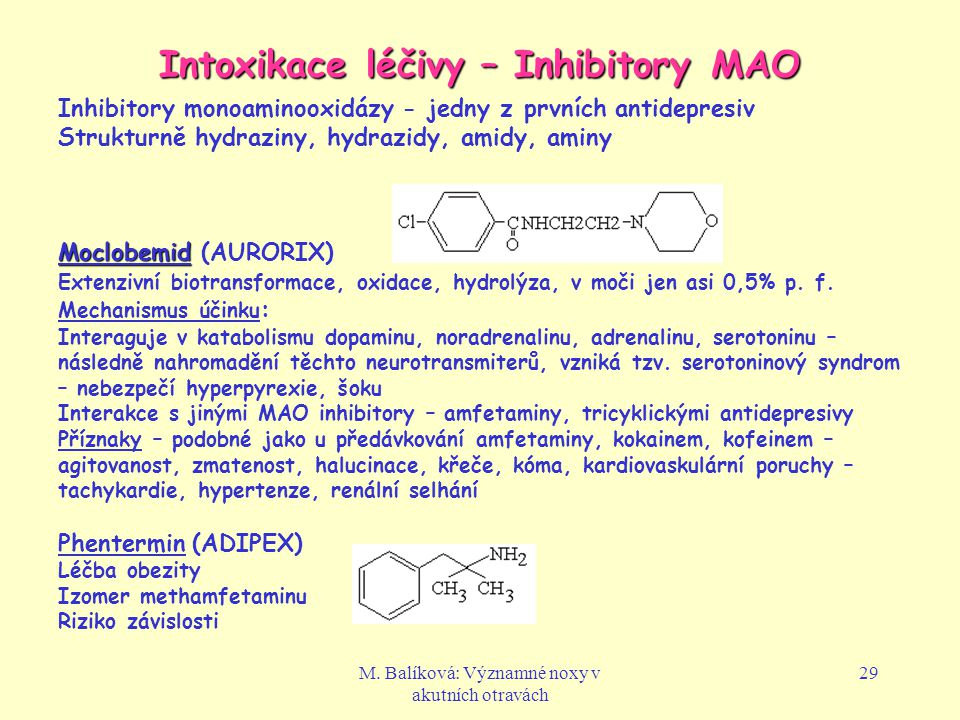Intoxikace léčivy – Inhibitory MAO
