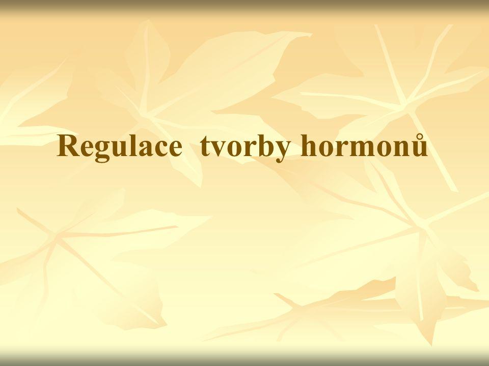 Regulace tvorby hormonů