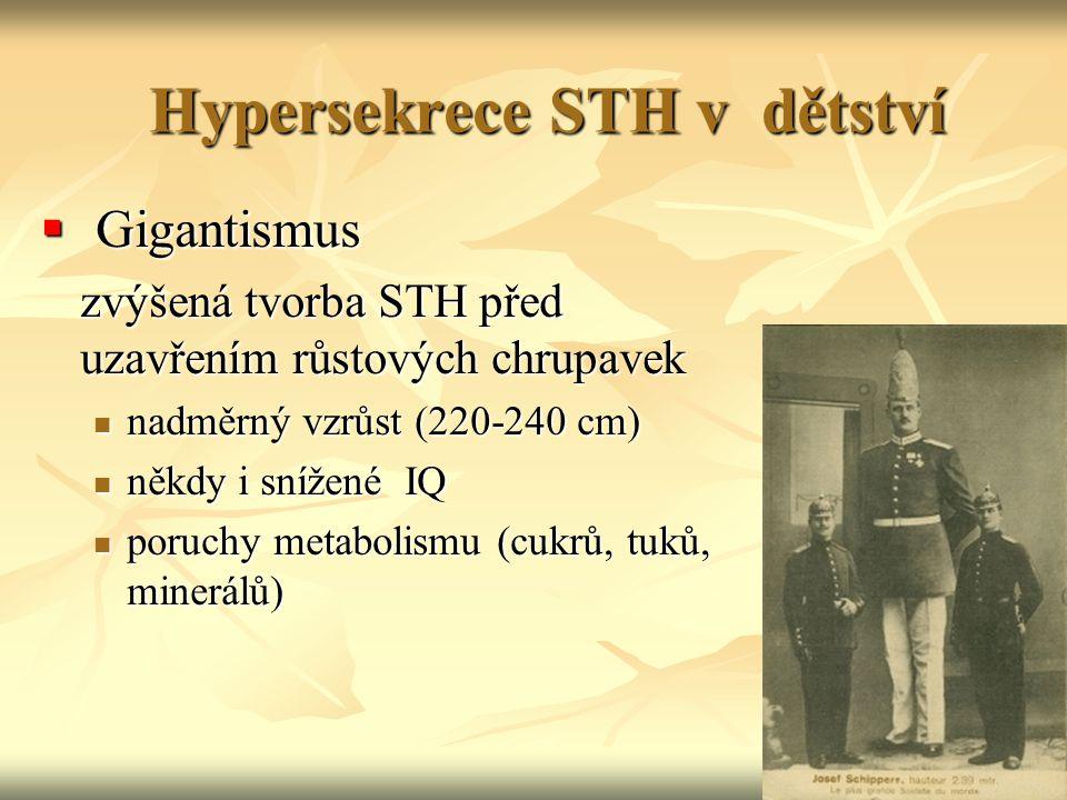 Hypersekrece STH v dětství