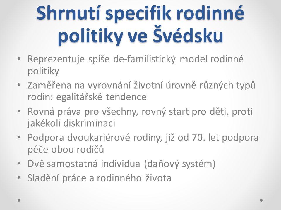 Shrnutí specifik rodinné politiky ve Švédsku