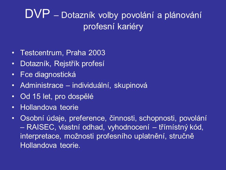DVP – Dotazník volby povolání a plánování profesní kariéry